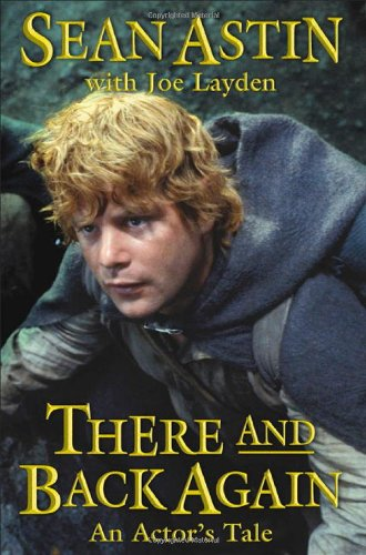 9780312331467: There And Back Again: An Actor's Tale