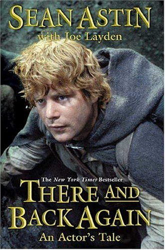 9780312331474: There And Back Again: An Actor's Tale