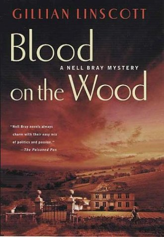 9780312331481: Blood on the Wood (Nell Bray Mysteries)