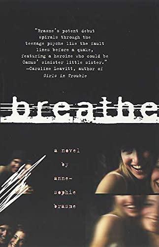 9780312331535: Breathe: A Novel