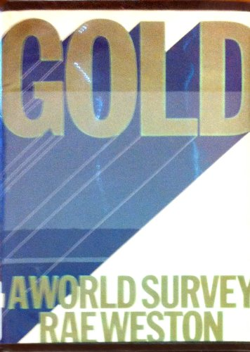 9780312331580: Gold: A World Survey