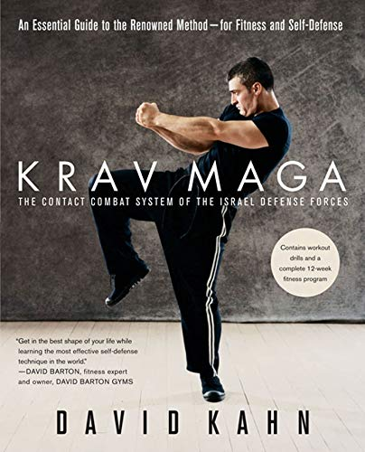 Krav Maga: An Essential Guide to the Renowned Method--For Fitness and Self-Defense: David Kahn