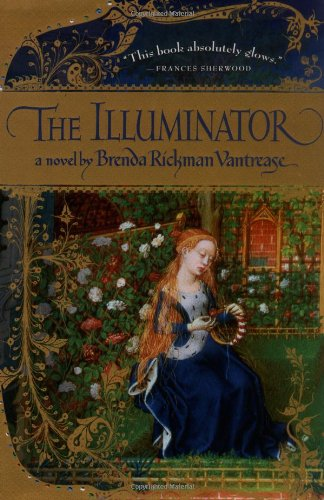 The Illuminator: Vantrease, Brenda Rickman