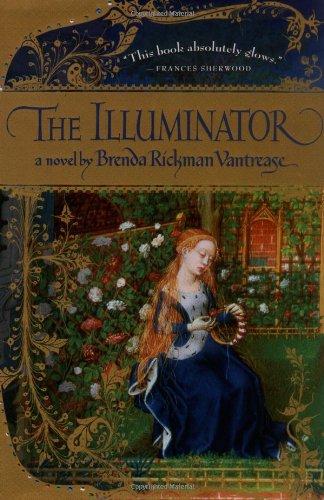The Illuminator: Vantrease, Brenda Rickman