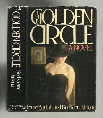 The Golden Circle: Kadish, Ferne, and