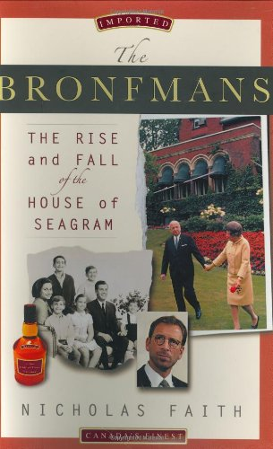 9780312332198: The Bronfmans: The Rise and Fall of the House of Seagram