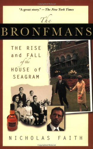 9780312332204: The Bronfmans: The Rise and Fall of the House of Seagram