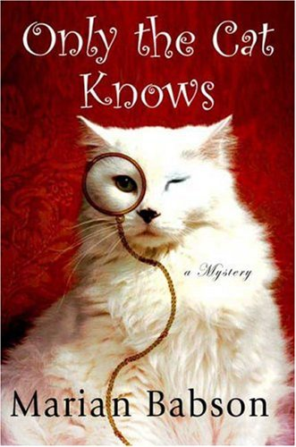 9780312332389: Only the Cat Knows