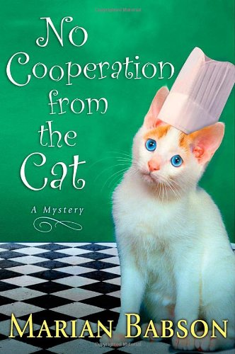 9780312332402: No Cooperation from the Cat: A Mystery