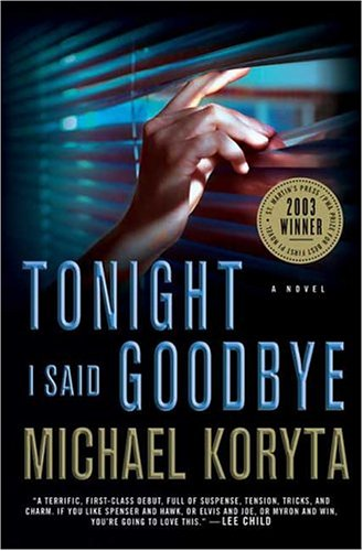 Tonight I Said Goodbye (Lincoln Perry): Koryta, Michael