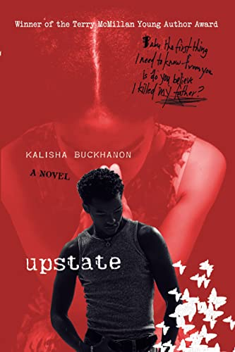 Upstate: A Novel: Buckhanon, Kalisha