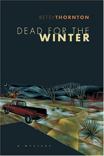 9780312333195: Dead for the Winter: A Mystery