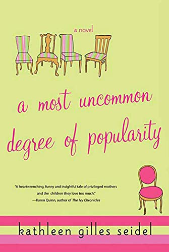 9780312333270: A Most Uncommon Degree of Popularity: A Novel