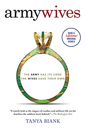 9780312333515: Army Wives: The Unwritten Code of Military Marriage