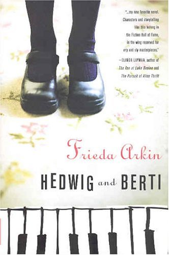 Hedwig and Berti: Arkin, Frieda