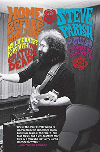 9780312333997: Home Before Daylight: My Life on the Road with the Grateful Dead