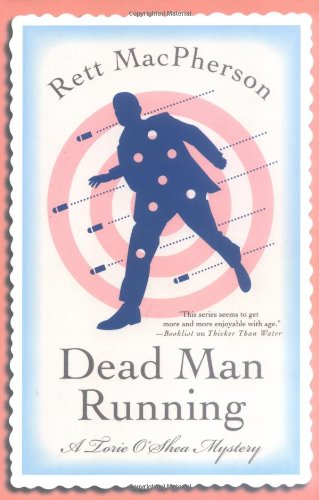 Dead Man Running (Torie O'Shea Mysteries, No. 9) (0312334109) by Rett MacPherson
