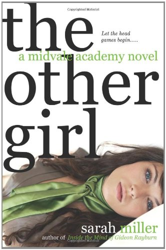 9780312334154: The Other Girl: A Midvale Academy Novel