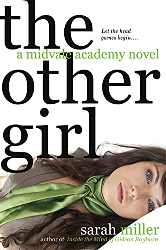 9780312334161: The Other Girl: A Midvale Academy Novel