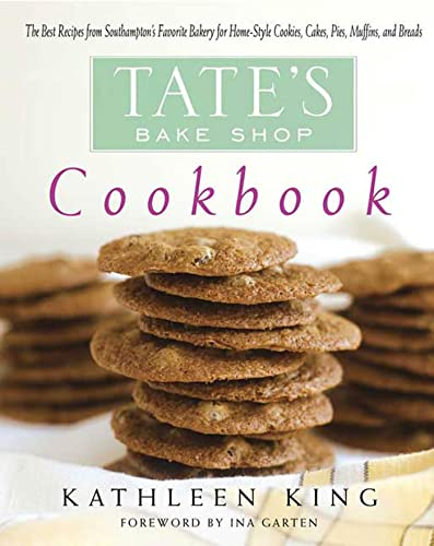 9780312334178: Tate's Bake Shop Cookbook: The Best Recipes from Southampton's Favorite Bakery for Homestyle Cookies, Cakes, Pies, Muffins, and Breads