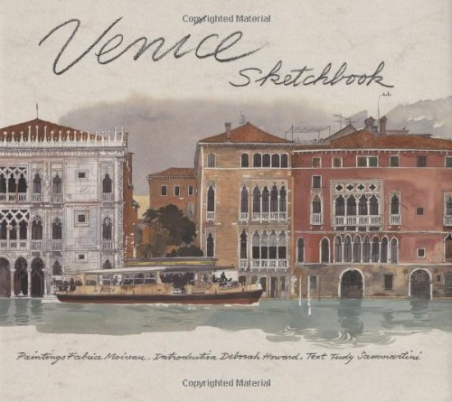 Venice Sketchbook (Sketchbook Series) (9780312334581) by Fabrice Moireau
