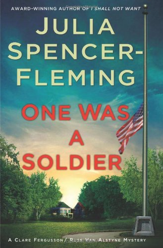 ONE WAS A SOLDIER (SIGNED): Spencer-Fleming, Julia