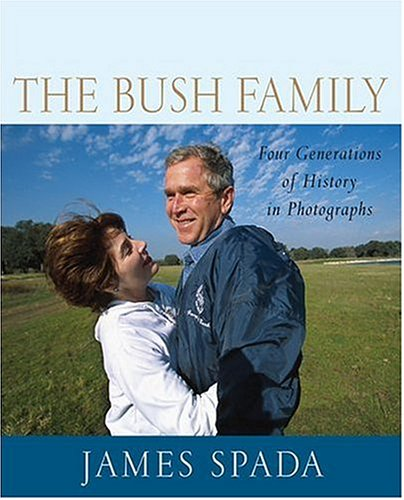 9780312335144: The Bush Family: Four Generations of History in Photographs