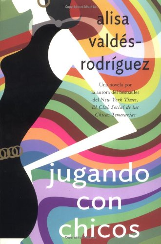 9780312335229: Jugando con chicos: (Spanish edition of Playing with Boys)