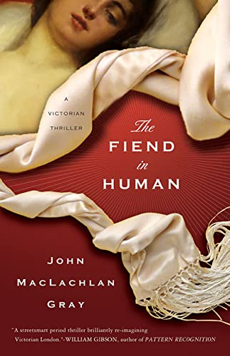 9780312335267: The Fiend in Human: A Victorian Thriller
