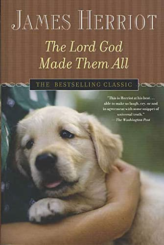 9780312335328: The Lord God Made Them All (All Creatures Great and Small)