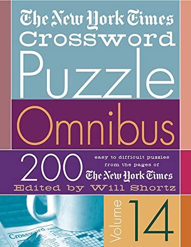 9780312335342: The New York Times Crossword Puzzle Omnibus Volume 14: 200 Puzzles from the Pages of The New York Times (New York Times Crossword Omnibus)