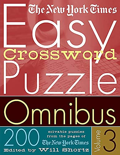 9780312335373: The New York Times Easy Crossword Puzzle Omnibus Volume 3: 200 Solvable Puzzles from the Pages of The New York Times
