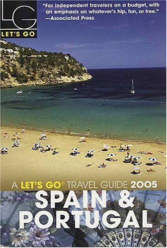 9780312335564: Let's Go 2005 Spain & Portugal (Let's Go Travel Guide)