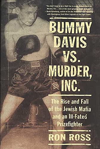 9780312335717: Bummy Davis vs. Murder, Inc.: The Rise and Fall of the Jewish Mafia and an Ill-Fated Prizefighter