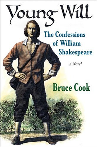 Young Will: The Confessions of William Shakespeare: Cook, Bruce