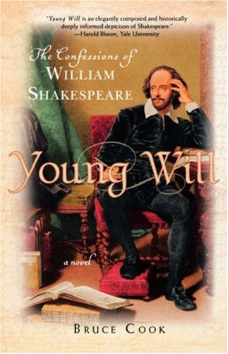 Young Will: The Confessions of William Shakespeare: Bruce Cook