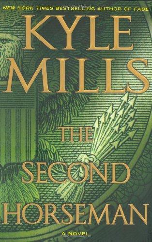 The Second Horseman: Mills, Kyle