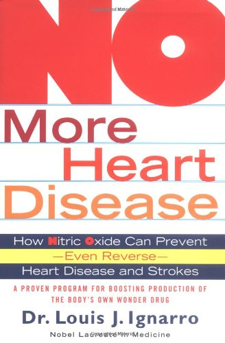 9780312335816: No More Heart Disease: How Nitric Oxide Can Prevent--Even Reverse-- Heart Disease And Stroke