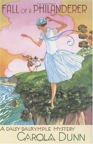 Fall of a Philanderer (Daisy Dalrymple Mysteries,: Dunn, Carola