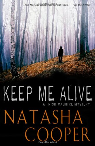 9780312335915: Keep Me Alive: A Trish Maguire Mystery