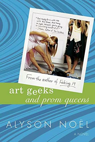 9780312336363: Art Geeks and Prom Queens: A Novel