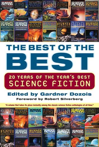 9780312336554: Best of the Best: 20 Years of the Year's Best Science Fiction