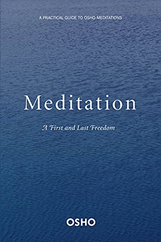 9780312336639: Meditation: The First and Last Freedom