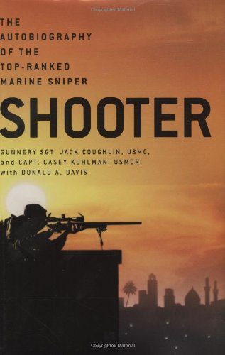 9780312336851: Shooter: The Autobiography of the Top-Ranked Marine Sniper