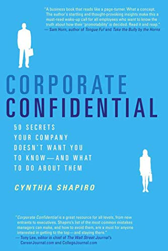 9780312337360: Corporate Confidential: 50 Secrets Your Company Doesn't Want You to Know---and What to Do About Them