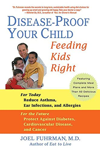 9780312338084: Disease-proof Your Child: Feeding Kids Right