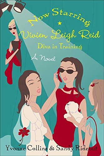 Now Starring Vivien Leigh Reid: Diva in: Collins, Yvonne, Rideout,