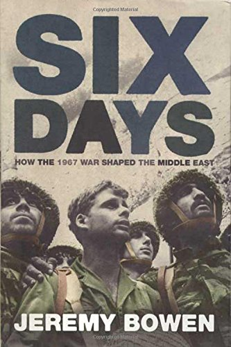 9780312338640: Six Days: How The 1967 War Shaped The Middle East