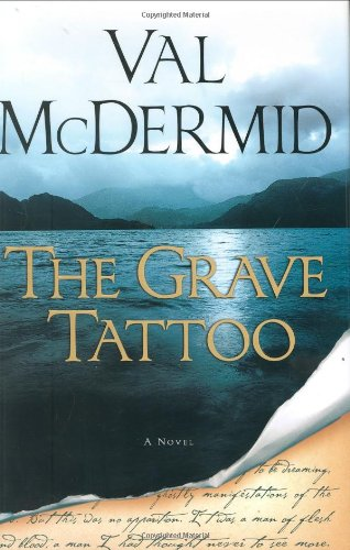 The Grave Tattoo (SIGNED): McDermid, Val