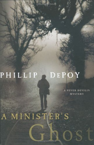 9780312339340: A Minister's Ghost: A Fever Devilin Mystery